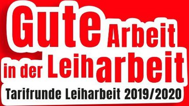 Tarifrunde Leiharbeit 2019/2020